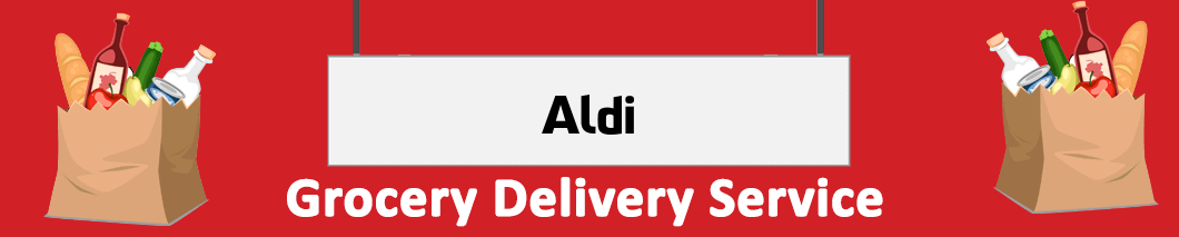 grocery delivery Aldi