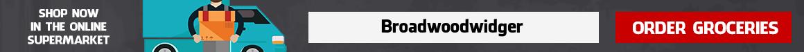 Groceries home delivery Broadwoodwidger