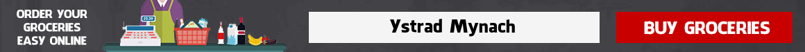Grocery Delivery Ystrad Mynach
