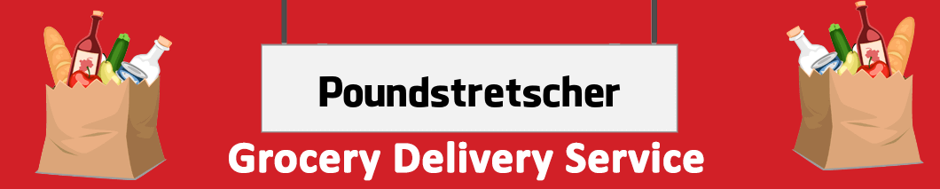 grocery delivery Poundstretcher