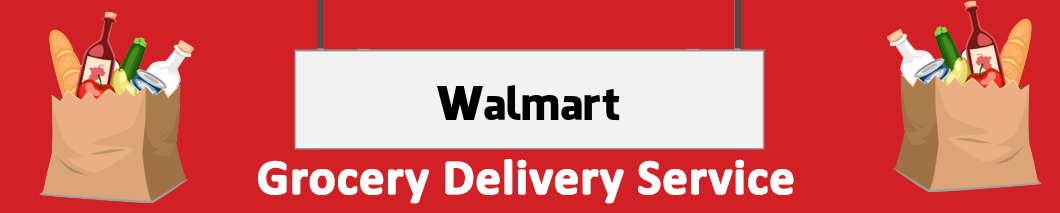 grocery delivery Walmart